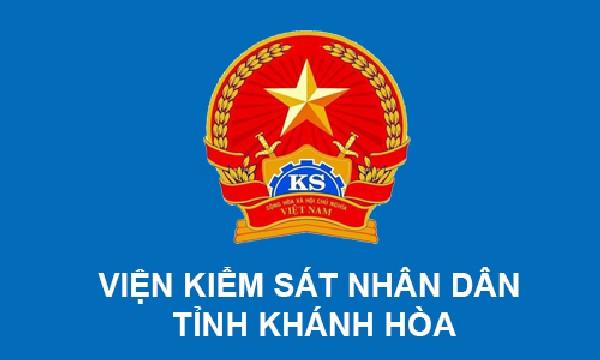 Viện kiểm sát nhân dân tỉnh Khánh Hòa kiến nghị...